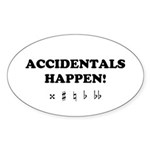 Accidentals Happen! Sticker