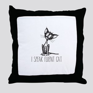 I speak fluent cat Throw Pillow