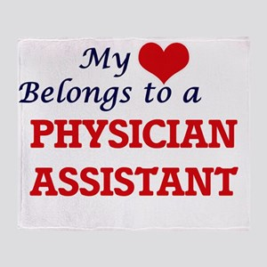 My heart belongs to a Physician Assi Throw Blanket