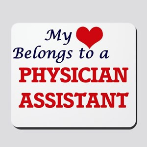 My heart belongs to a Physician Assistan Mousepad