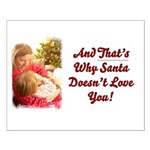 Santa Doesn't Love You Small Poster