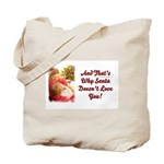 Santa Doesn't Love You Tote Bag