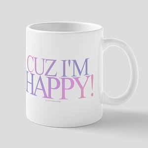Cuz I'm Happy Mugs