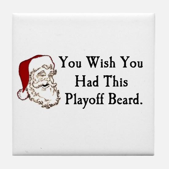Santa's Playoff Beard Tile Coaster