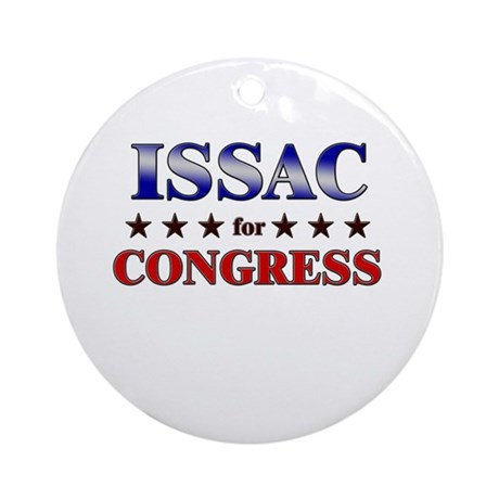 ISSAC for congress Ornament (Round)