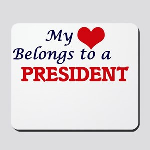 My heart belongs to a President Mousepad