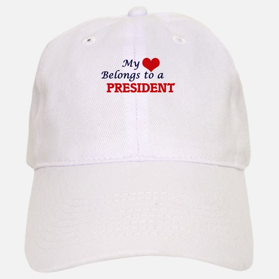 My heart belongs to a President Baseball Baseball Cap
