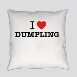 I Love DUMPLING Everyday Pillow