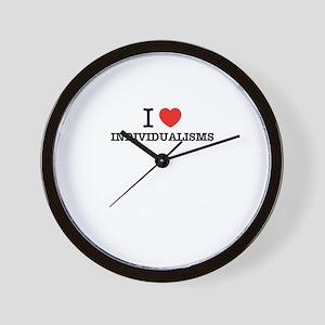 I Love INDIVIDUALISMS Wall Clock