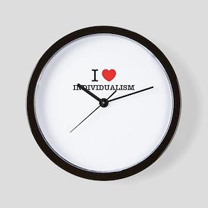 I Love INDIVIDUALISM Wall Clock