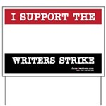 I Support The Writers Strike Yard Sign