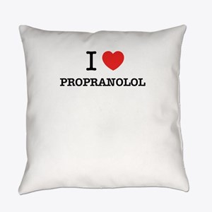 I Love PROPRANOLOL Everyday Pillow