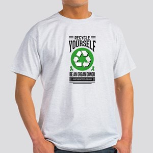 Recycle Yourself Be an Organ Donor T-Shirt