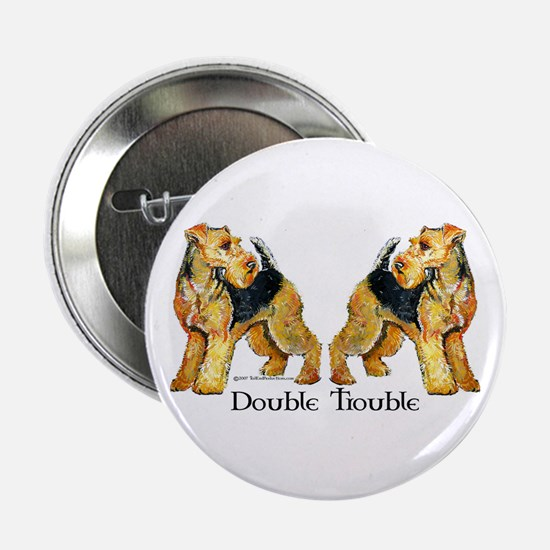 "Airedale Terrier Trouble 2.25"" Button"