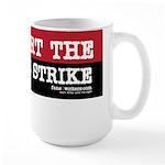 I Support The Writers Strike Large Mug
