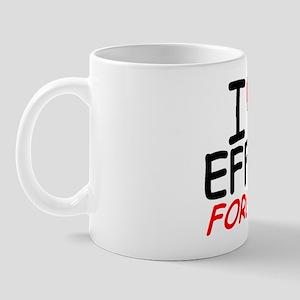 I Love Effie Forever - Mug
