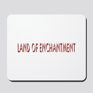 New Mexico The Land of Enchan Mousepad