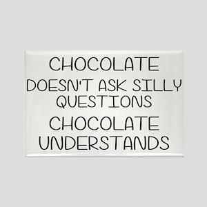 Chocolate Understands Rectangle Magnet
