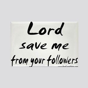 Lord Save Me Shirts and Gifts Rectangle Magnet