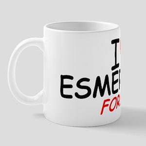 I Love Esmeralda Forever - Mug