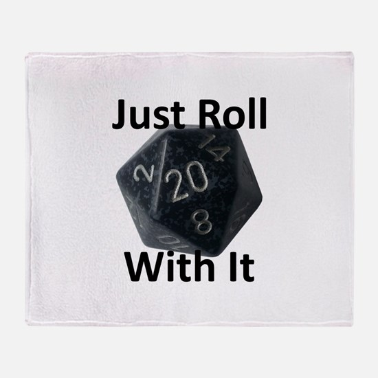 Just Roll With It Throw Blanket