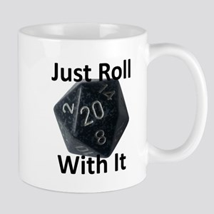 Just Roll With It Mugs