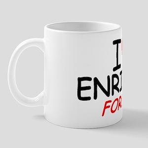 I Love Enrique Forever - Mug