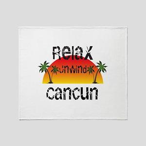Relax, Unwind, Cancun Throw Blanket