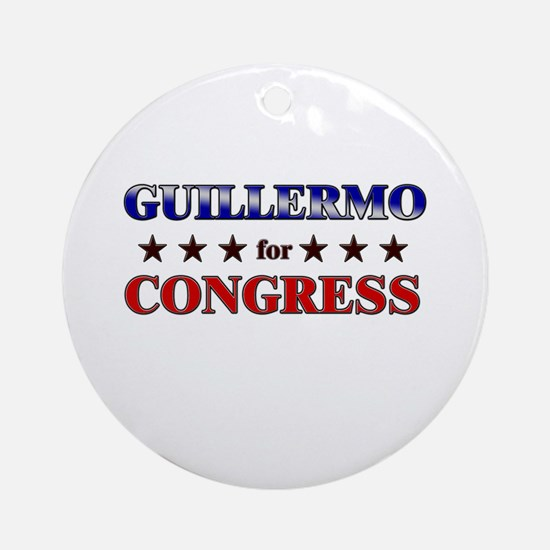GUILLERMO for congress Ornament (Round)