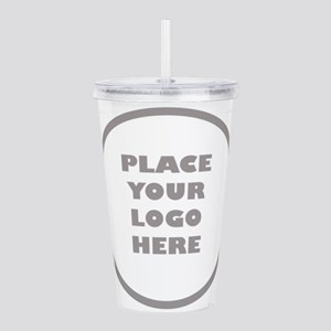 Place Your Logo Here Acrylic Double-wall Tumbler