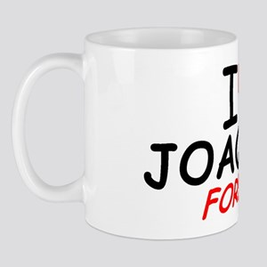 I Love Joaquin Forever - Mug