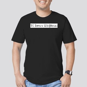 What is truth? Greek and Latin: T-Shirt