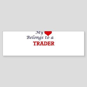 My heart belongs to a Trader Bumper Sticker