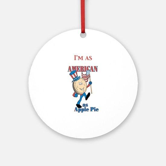 I'm As American As Apple Pie Keepsake (Round)