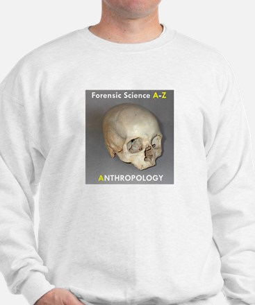 Forensic Anthropology Sweatshirt