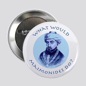 What Would Maimonides Do? Button