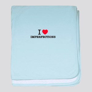 I Love IMPERFECTIONS baby blanket