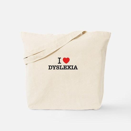 I Love DYSLEXIA Tote Bag