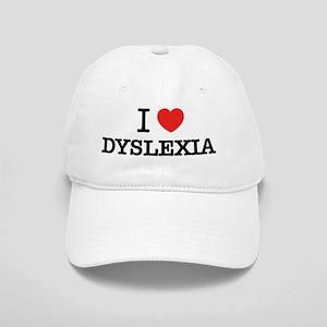 I Love DYSLEXIA Cap