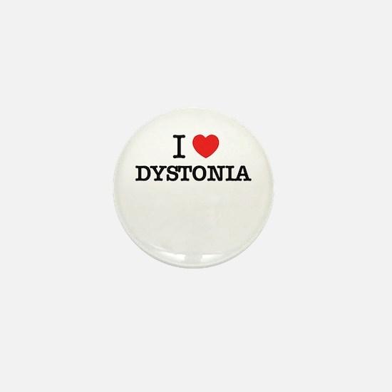 I Love DYSTONIA Mini Button