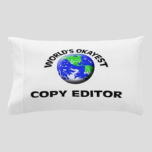 World's Okayest Copy Editor Pillow Case