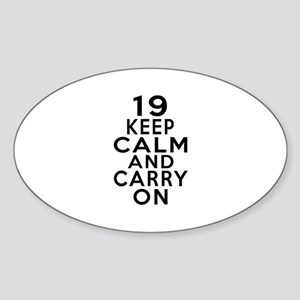 19 Keep Calm And Carry On Birthday Sticker (Oval)