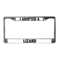 I Adopted A Lizard License Plate Frame