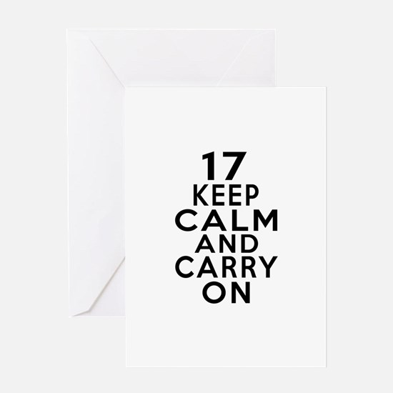 17 Keep Calm And Carry On Birthday Greeting Card