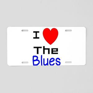 I LOVE The Blues Aluminum License Plate