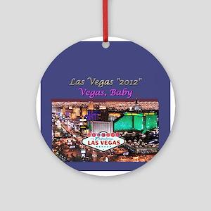 Vegas Baby 2012 Ornament (Rnd)