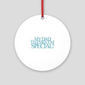 Dad Special Round Ornament