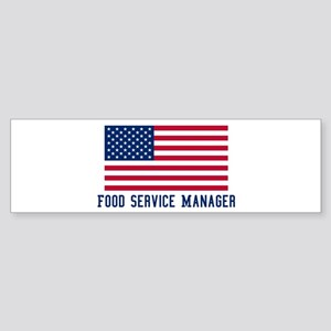 Ameircan Food Service Manager Bumper Sticker