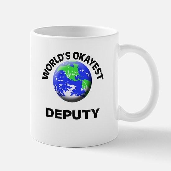 World's Okayest Deputy Mugs