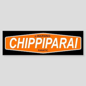 CHIPPIPARAI Bumper Sticker